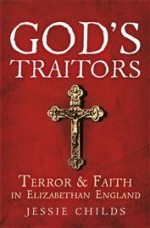 God's Traitors by Jessie Childs