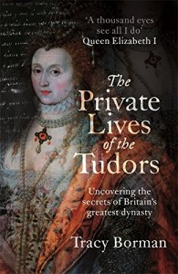 'The Private Lives of the Tudors' Interview with Tracy Borman