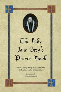 The Lady Jane Grey's Prayer Book Interview with Stephan Edwards