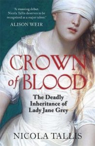 Crown of Blood Interview with Nicola Tallis