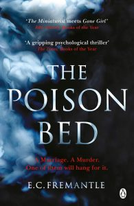Win a copy of 'The Poison Bed' by E C Fremantle