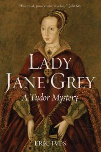 9 Day Giveaway – Day 8 – Win 'Lady Jane Grey: A Tudor Mystery' by Eric Ives